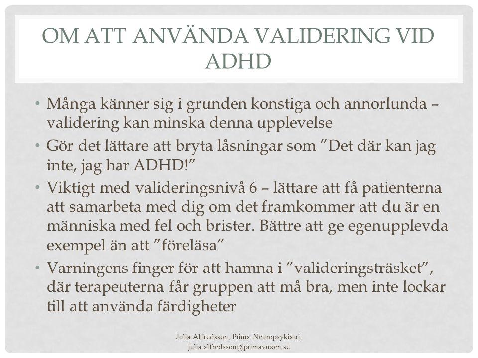 Om att använda Validering vid ADHD