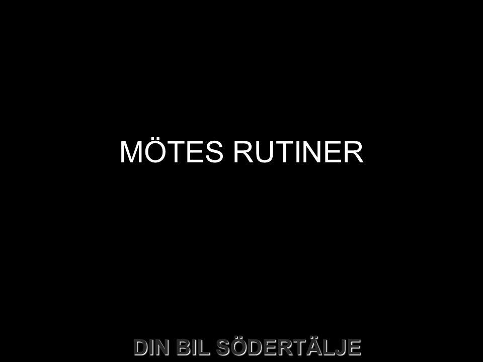 MÖTES RUTINER