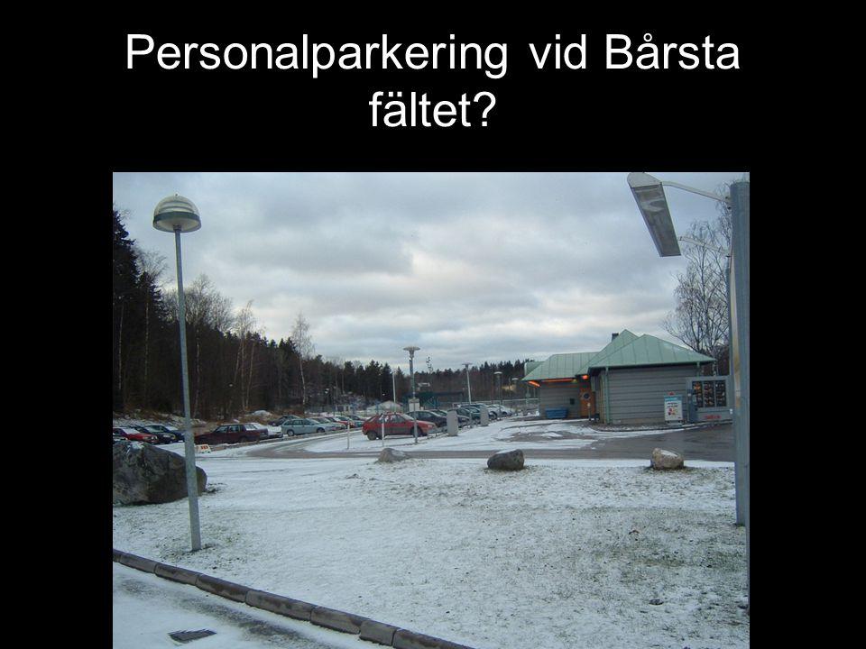 Personalparkering vid Bårsta fältet