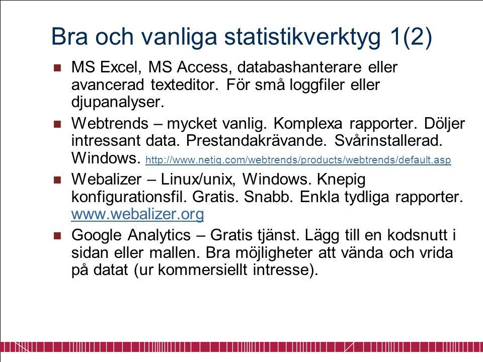 Bra och vanliga statistikverktyg 1(2)