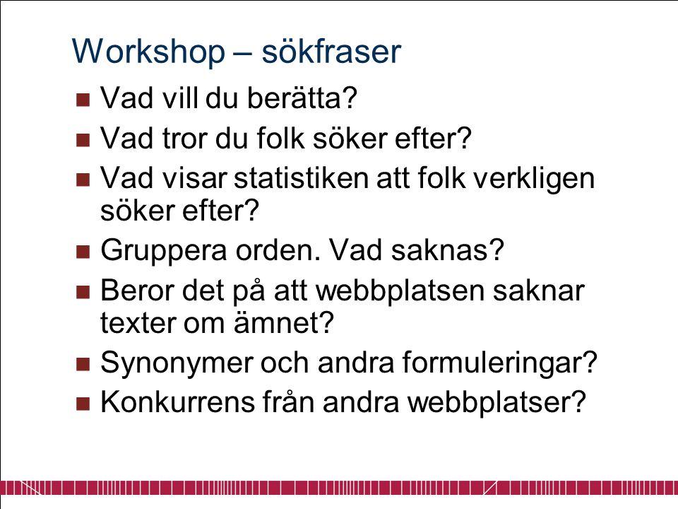 Workshop – sökfraser Vad vill du berätta