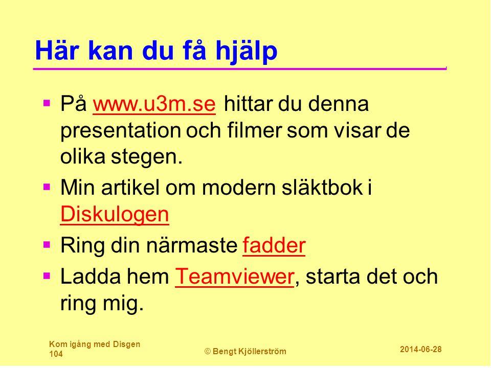 Här kan du få hjälp På www.u3m.se hittar du denna presentation och filmer som visar de olika stegen.