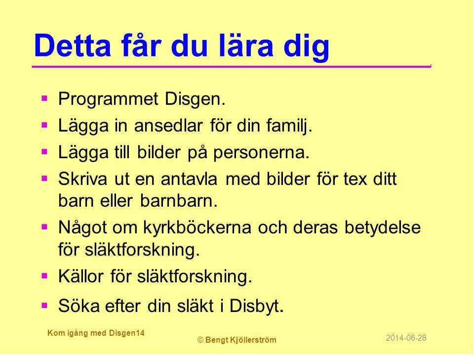 Detta får du lära dig Programmet Disgen.