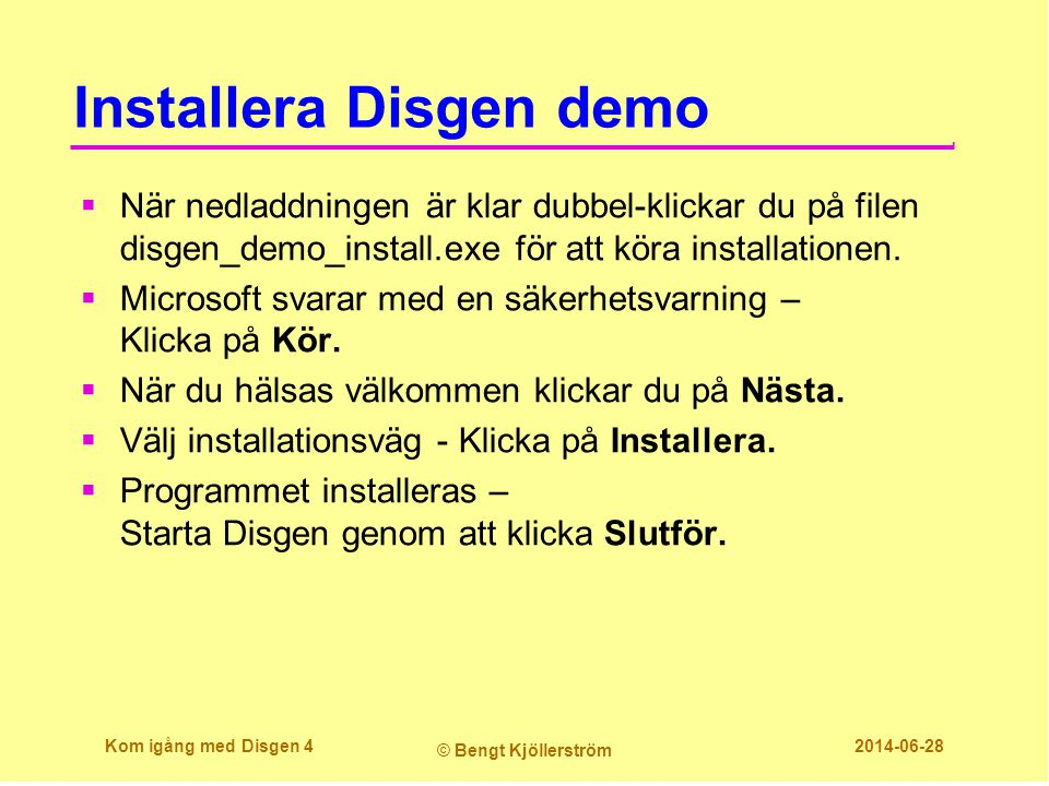Installera Disgen demo