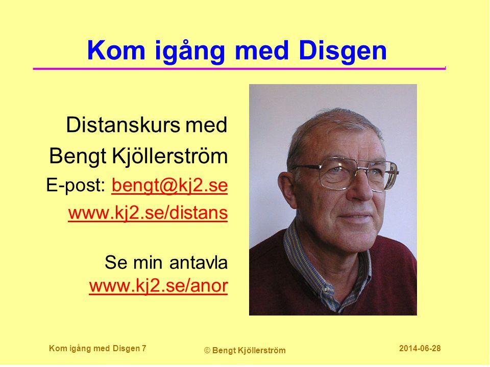 Kom igång med Disgen Distanskurs med Bengt Kjöllerström