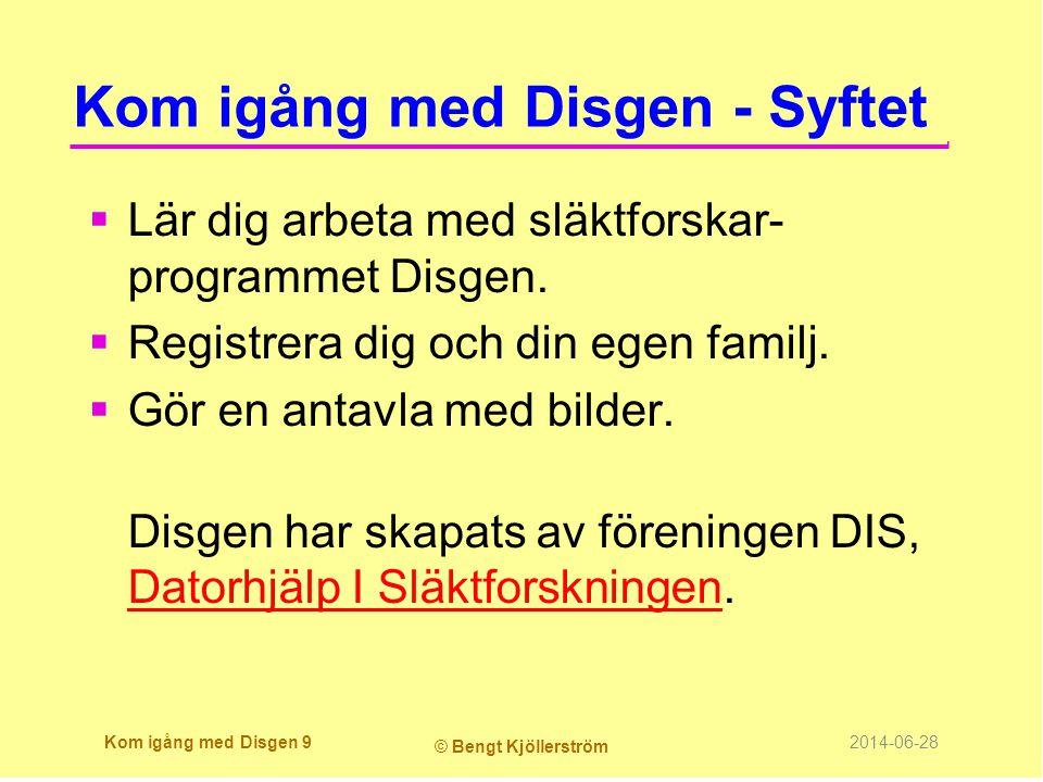 Kom igång med Disgen - Syftet