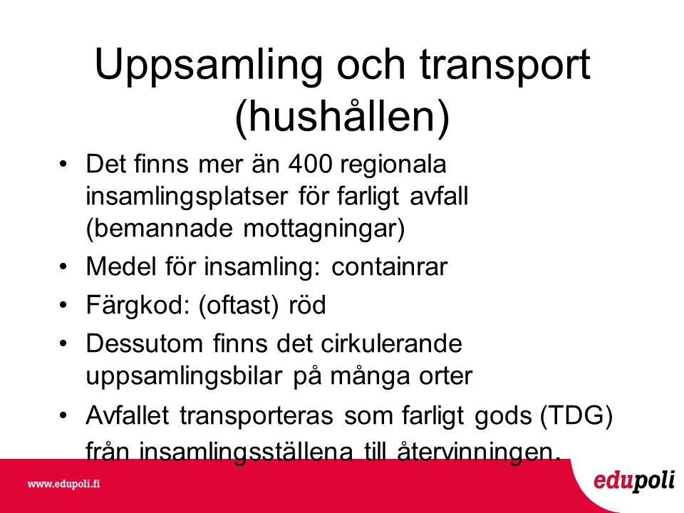 Uppsamling och transport (hushållen)