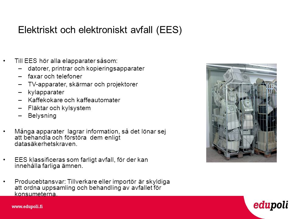Elektriskt och elektroniskt avfall (EES)