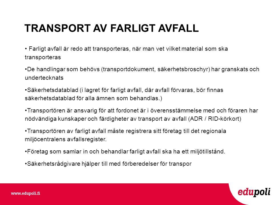 TRANSPORT AV FARLIGT AVFALL