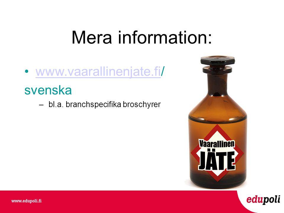 Mera information: www.vaarallinenjate.fi/ svenska