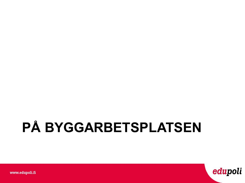 PÅ BYGGARBETSPLATSEN Johanna Krabbe