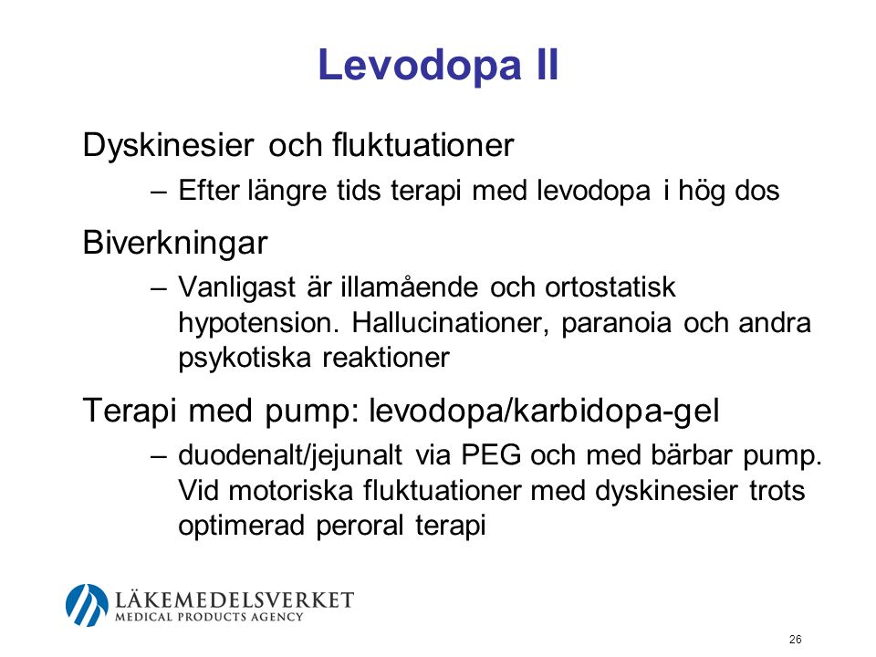 Levodopa II Dyskinesier och fluktuationer Biverkningar