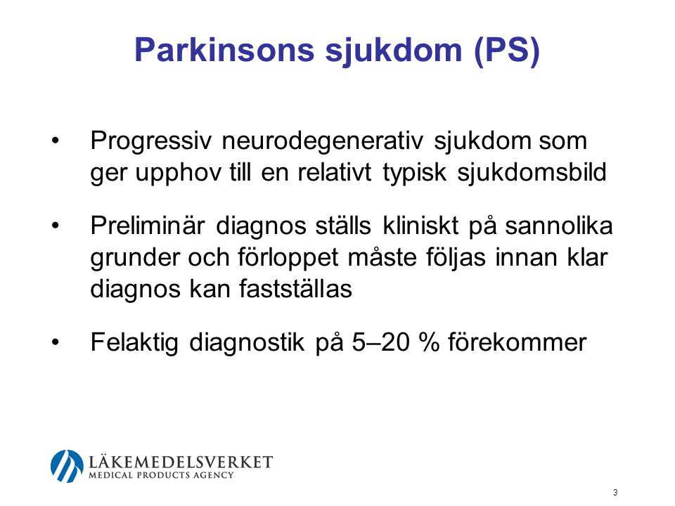 Parkinsons sjukdom (PS)