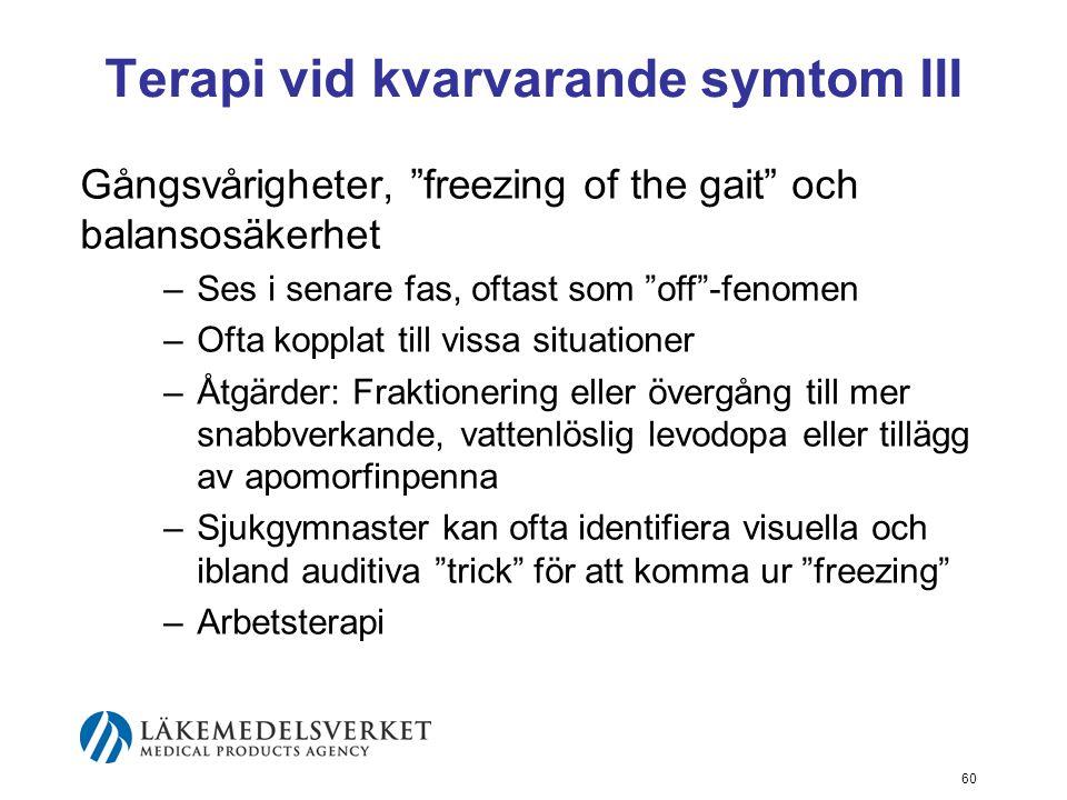 Terapi vid kvarvarande symtom III