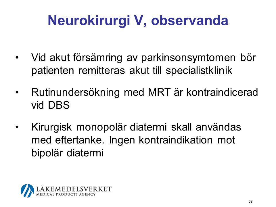 Neurokirurgi V, observanda