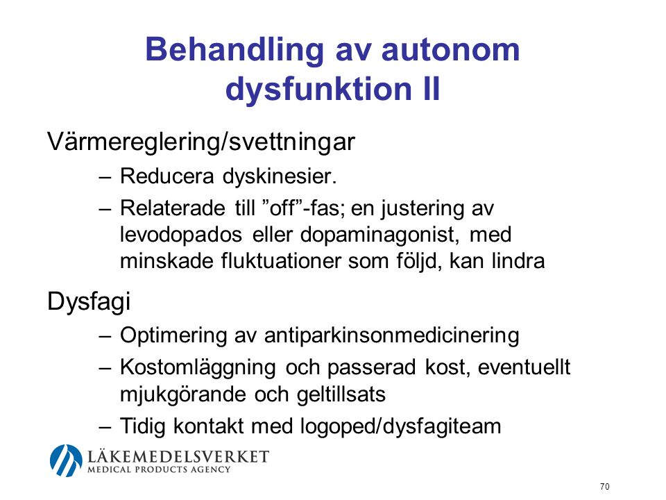 Behandling av autonom dysfunktion II