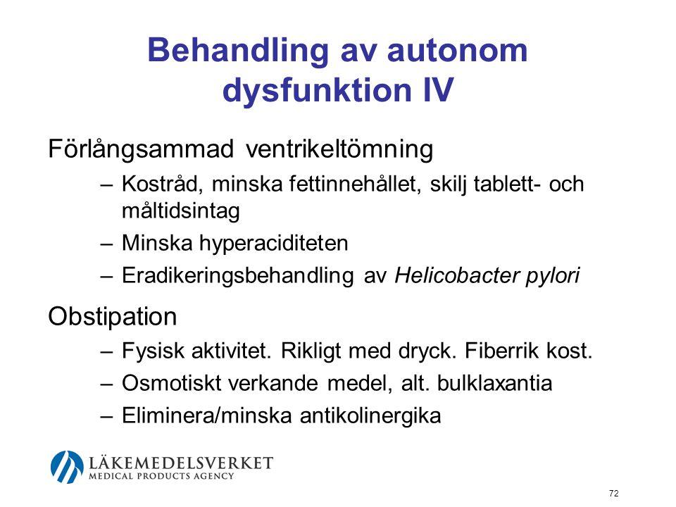 Behandling av autonom dysfunktion IV