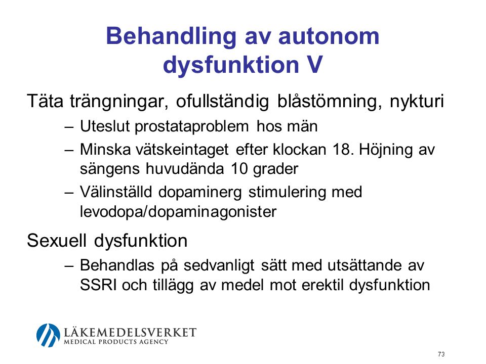 Behandling av autonom dysfunktion V