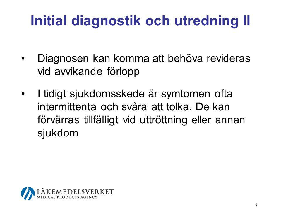Initial diagnostik och utredning II