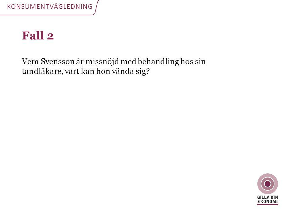 KONSUMENTVÄGLEDNING Fall 2.