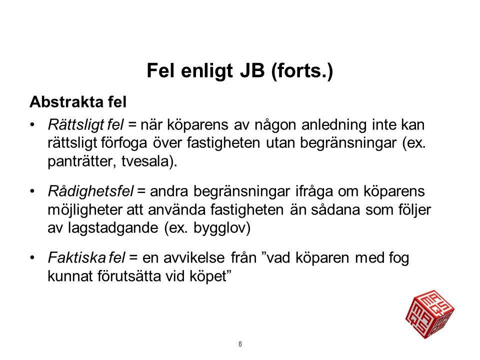 Fel enligt JB (forts.) Abstrakta fel