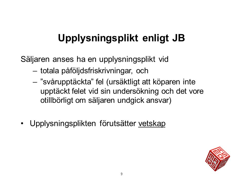 Upplysningsplikt enligt JB