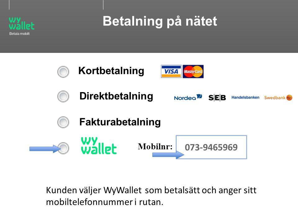 Betalning på nätet Kortbetalning Direktbetalning Fakturabetalning