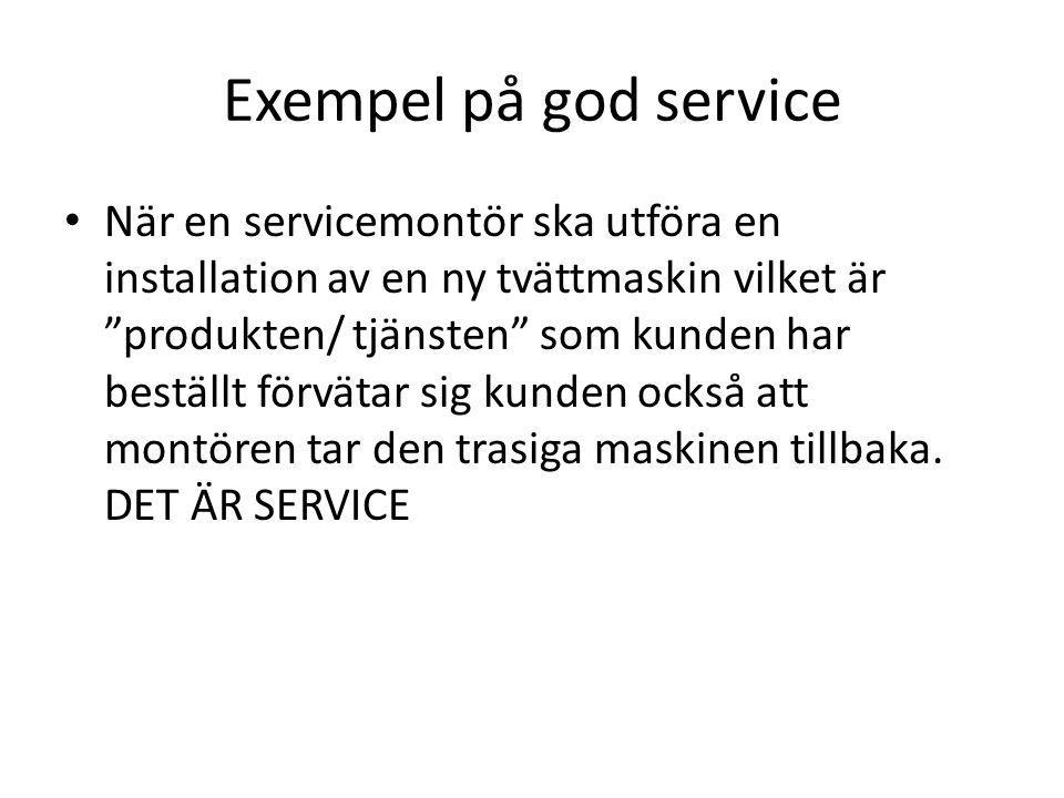 Exempel på god service