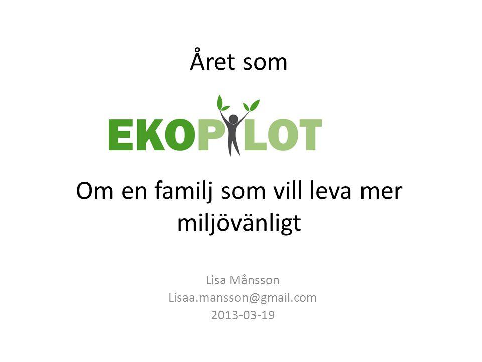 Året som Om en familj som vill leva mer miljövänligt