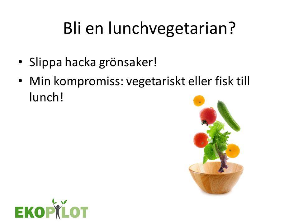 Bli en lunchvegetarian