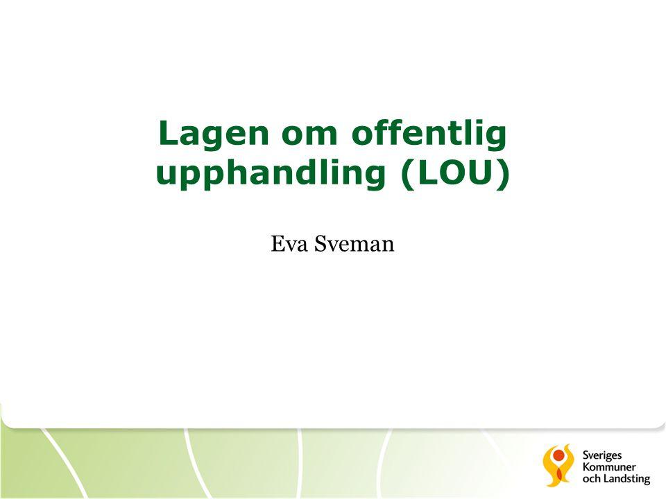 Lagen om offentlig upphandling (LOU)