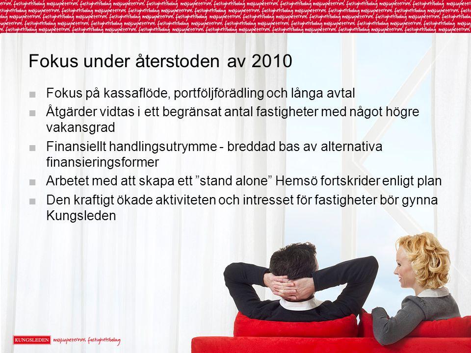 Fokus under återstoden av 2010
