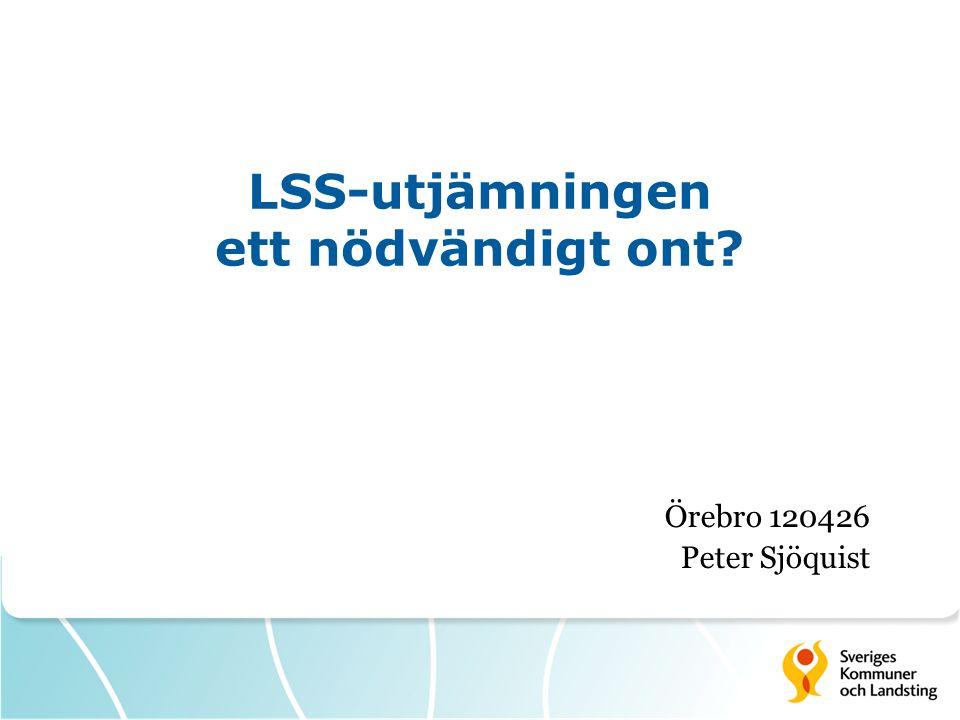 LSS-utjämningen ett nödvändigt ont