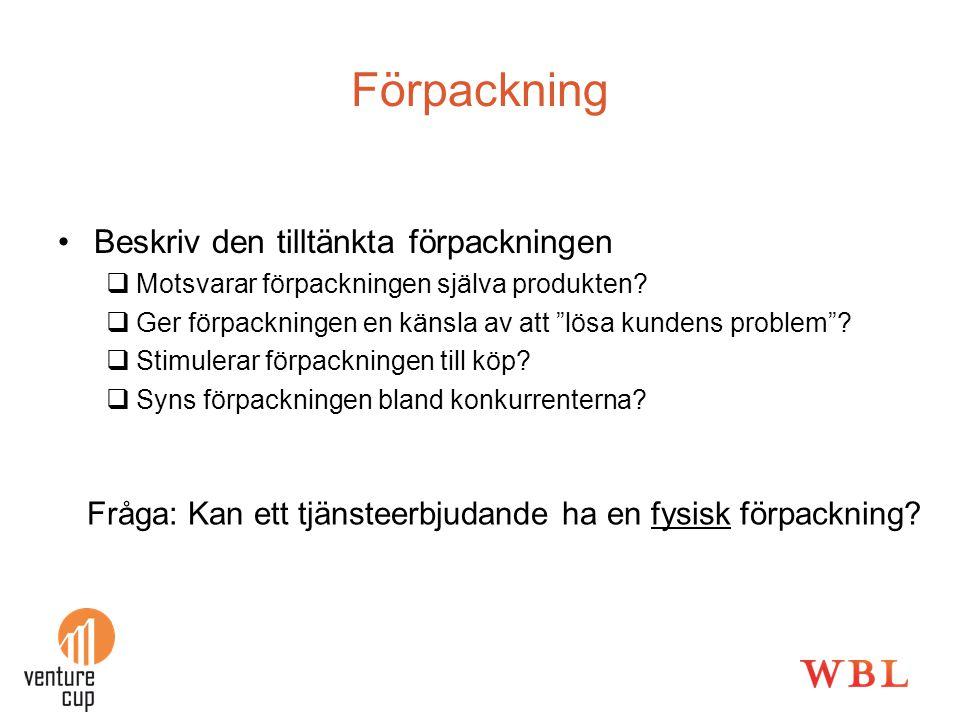 Förpackning Beskriv den tilltänkta förpackningen