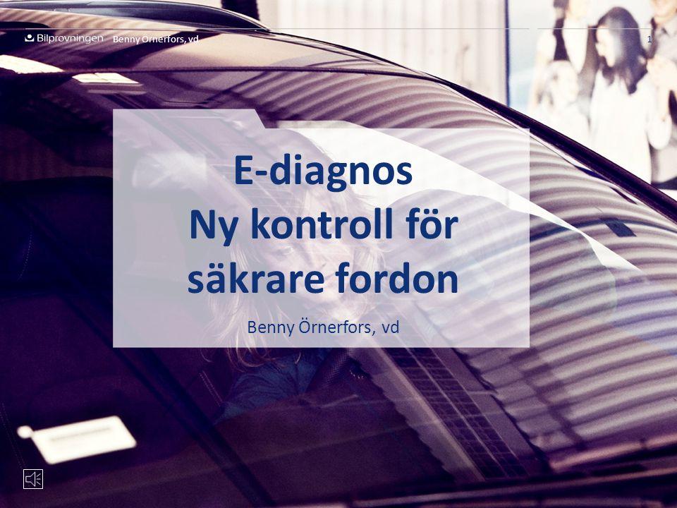 E-diagnos Ny kontroll för säkrare fordon