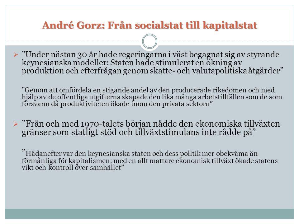 André Gorz: Från socialstat till kapitalstat