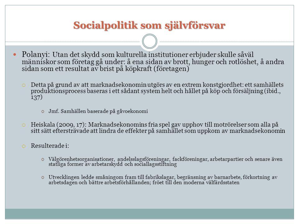 Socialpolitik som självförsvar