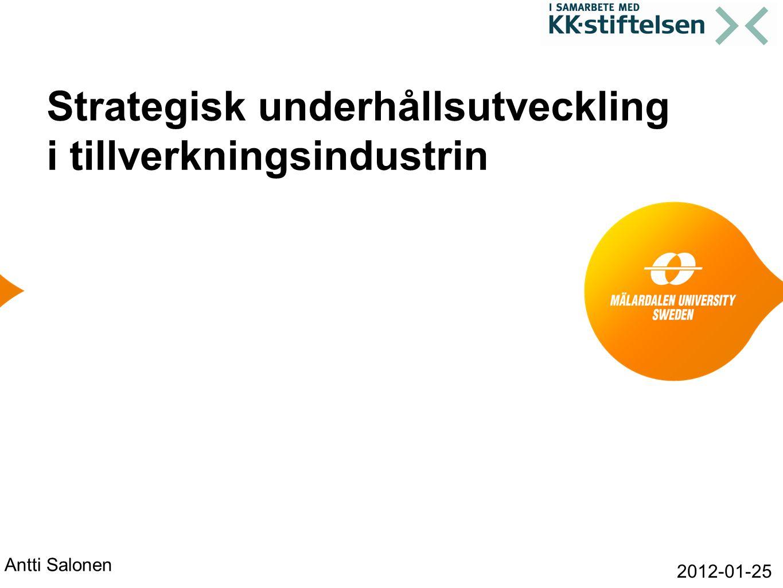 Strategisk underhållsutveckling i tillverkningsindustrin