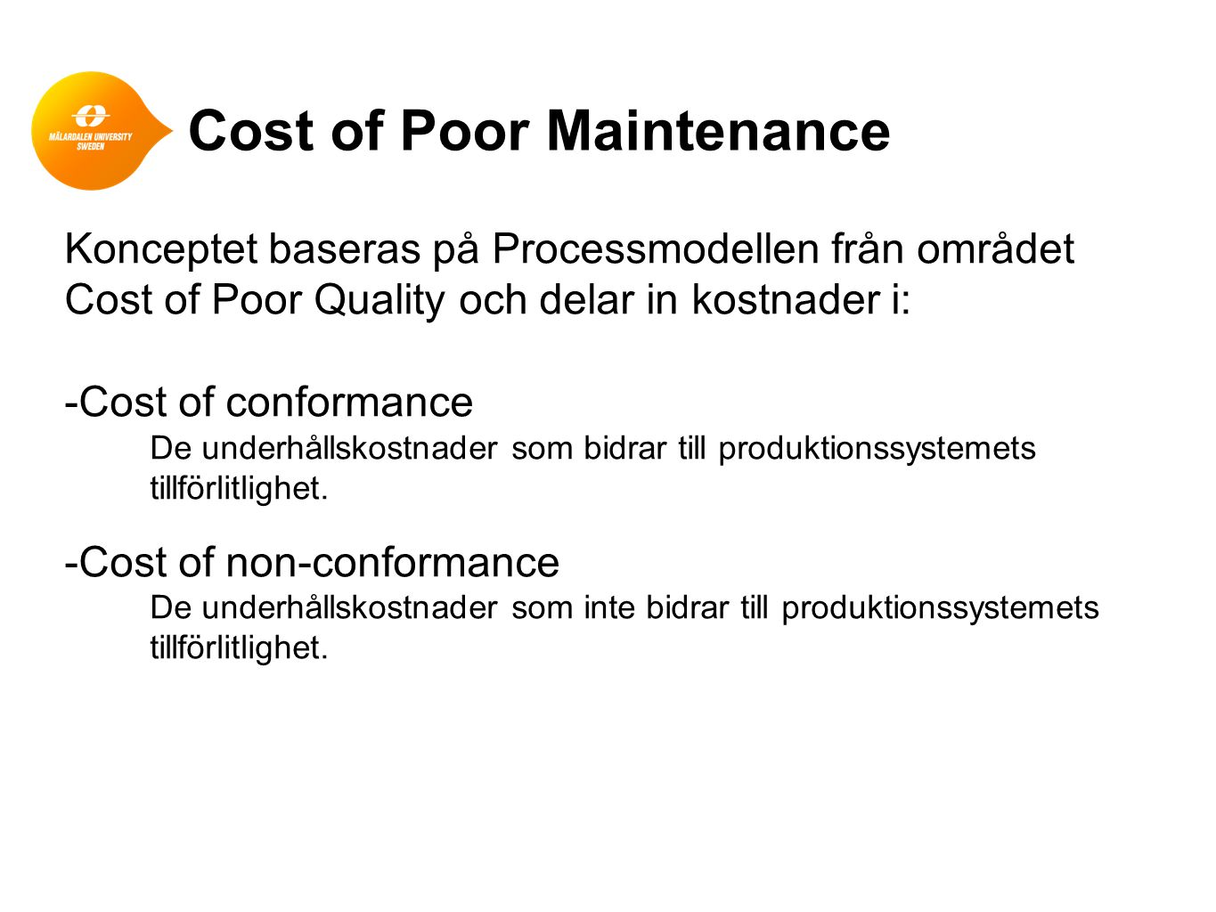 Cost of Poor Maintenance