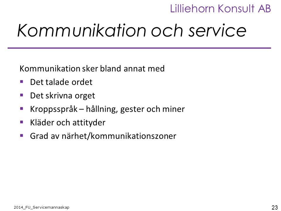 Kommunikation och service