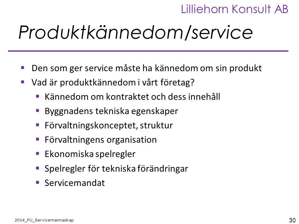 Produktkännedom/service