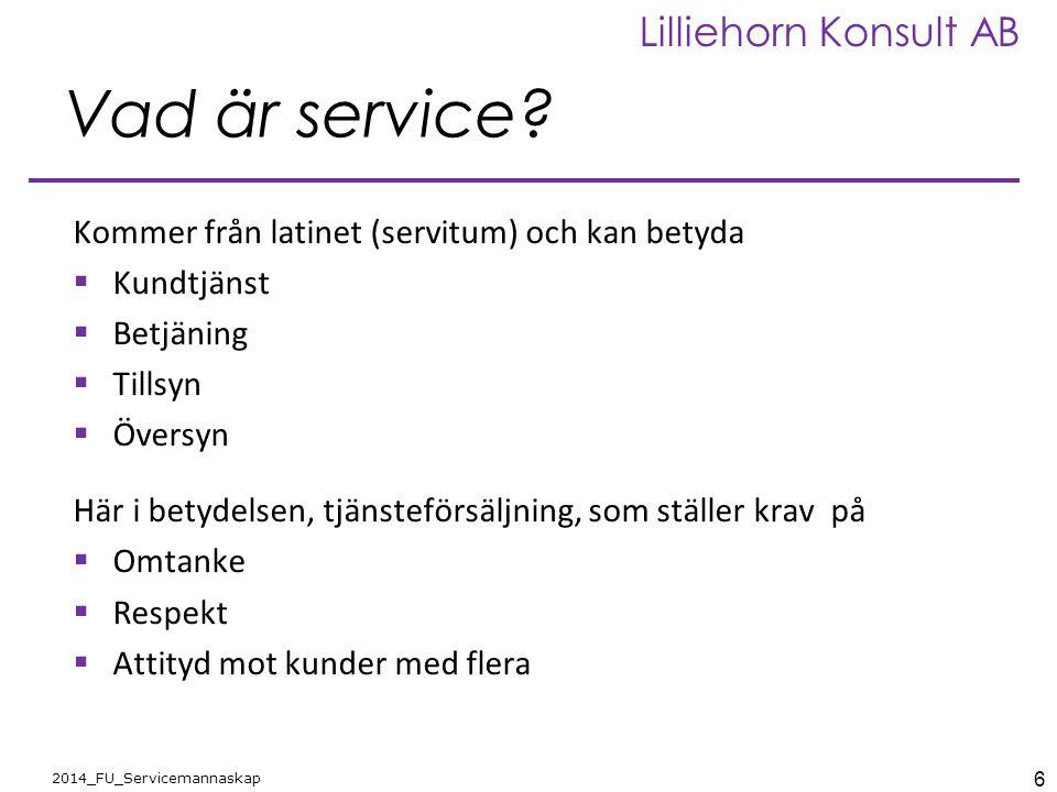 Vad är service Kommer från latinet (servitum) och kan betyda