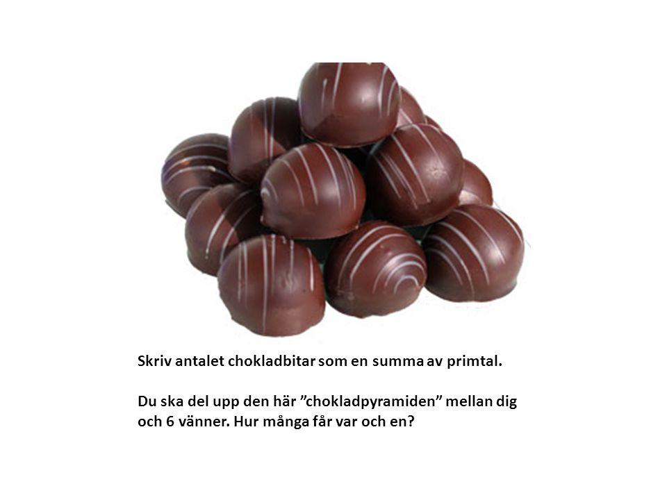 Skriv antalet chokladbitar som en summa av primtal