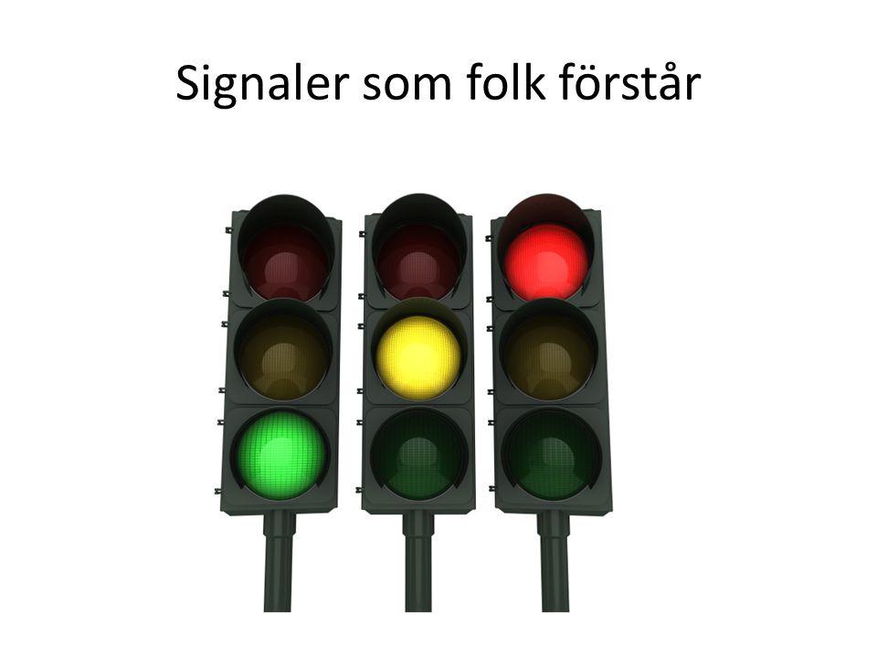 Signaler som folk förstår
