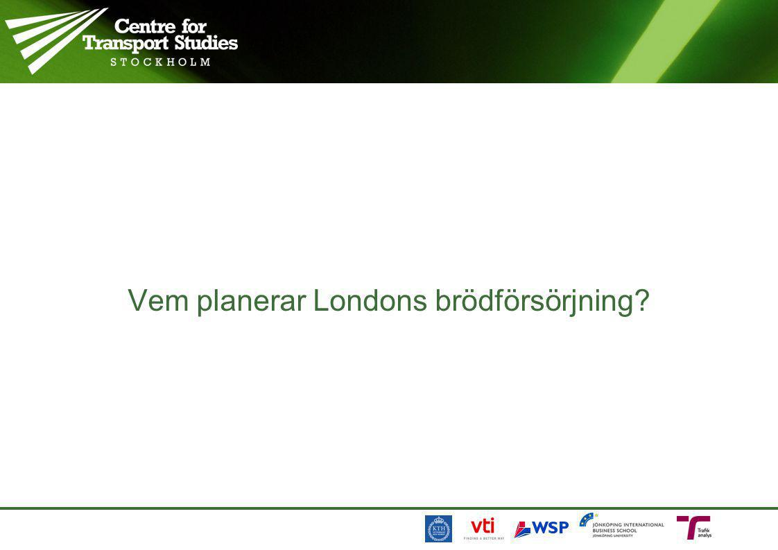 Vem planerar Londons brödförsörjning