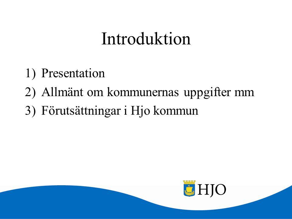 Introduktion Presentation Allmänt om kommunernas uppgifter mm