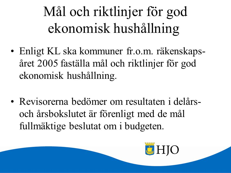 Mål och riktlinjer för god ekonomisk hushållning