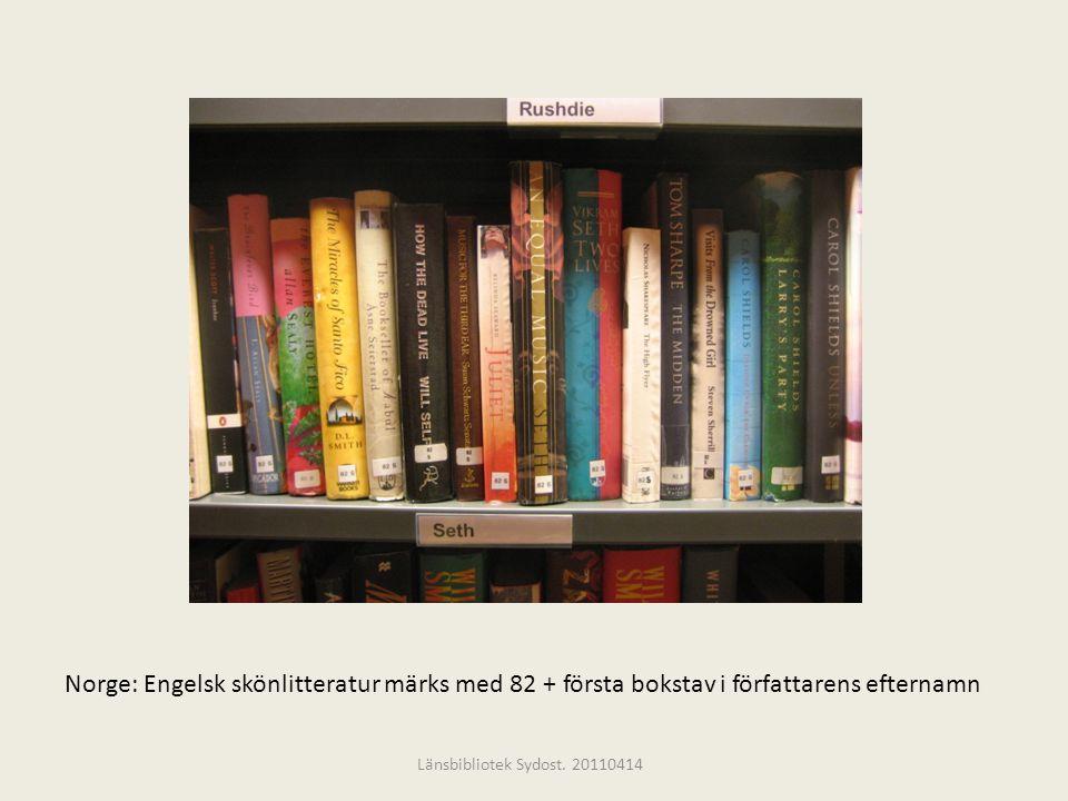 Norge: Engelsk skönlitteratur märks med 82 + första bokstav i författarens efternamn