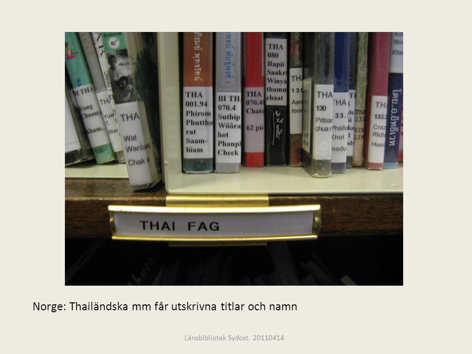Norge: Thailändska mm får utskrivna titlar och namn