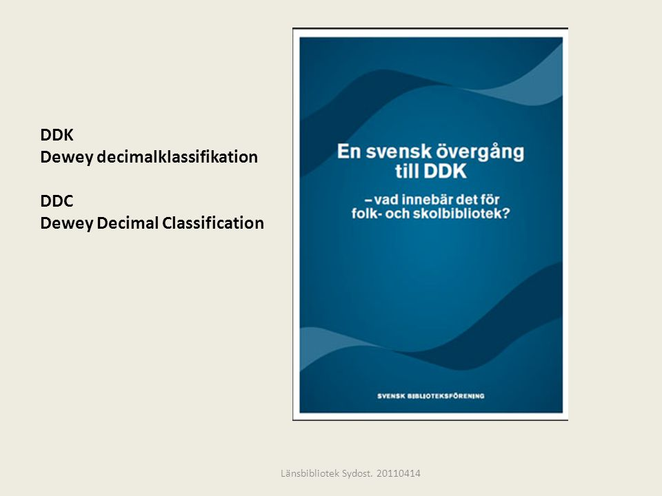DDK Dewey decimalklassifikation DDC Dewey Decimal Classification
